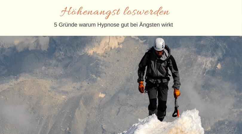 Höhenangst loswerden mit Hypnose